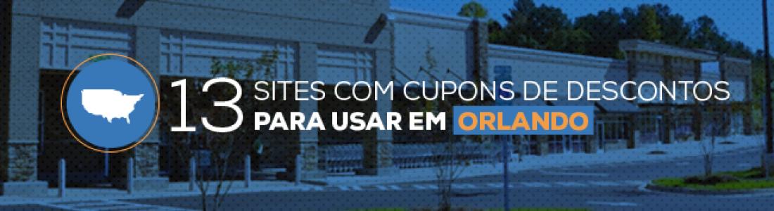 13 Sites de cupons para usar em ORLANDO.
